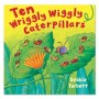 Ten Wriggly Caterpillars